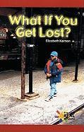 What If You Get Lost? - Kernan, Elizabeth