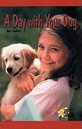 A Day with Your Dog - Lipschultz, Wes