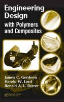 Engineering Design with Polymers and Composites - Gerdeen, James C.; Lord, Harold W.; Rorrer, Ronald A. L.