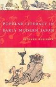Popular Literacy in Early Modern Japan - Rubinger, Richard