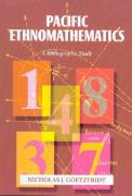 Pacific Ethnomathematics: A Bibliographic Study - Goetzfridt, Nicholas J.