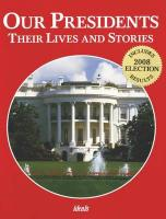 Our Presidents: Their Lives and Stories - Skarmeas, Nancy J.