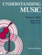 Understanding Music - Reid, Robert L.