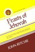Feasts of Jehovah - Ritchie, John
