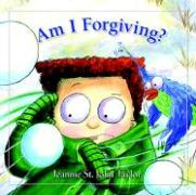 Am I Forgiving? - St John Taylor, Jeannie