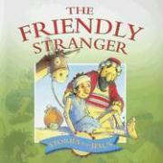 The Friendly Stranger - Williams, Margaret