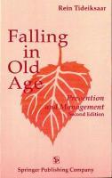 Falling in Old Age, 2nd Edition - Tideiksaar, Rein; Tideiksaar