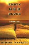 Empty Bed Blues - Garrett, George