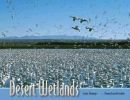 Desert Wetlands - Fleischner, Thomas Lowe; Niemeyer, Lucian