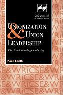 Union Leadership and Unionization - Smith, Paul; Smith, P.