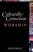 Culturally-Conscious Worship - Black, Kathy