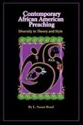 Contemporary African American Preaching - Bond, L. Susan