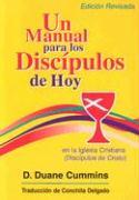 Un Manual Para los Discipulos de Hoy - Cummins, D. Duane