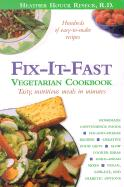 Fix-It-Fast: Vegetarian Cookbook - Reseck, Heather Houck