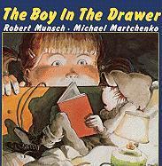 Boy in the Drawer - Munsch, Robert N.