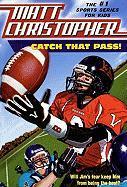 Catch That Pass - Christopher, Matt; Kidder, Harvey