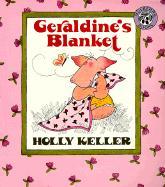 Geraldine's Blanket - Keller, Holly