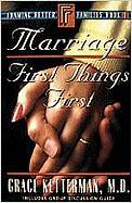 Marriage: First Things First Book 1 - Ketterman, Grace