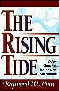The Rising Tide: New Churches for the Millennium - Hurn, Raymond W.