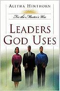 Leaders God Uses - Hinthorn, Aletha