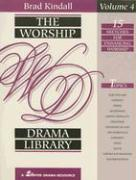 The Worship Drama Library, Volume 4 - Kindall, Brad