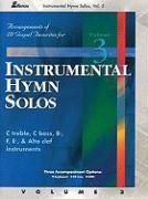 Instrumental Hymn Solos, Vol. 3: Gospel Favorites