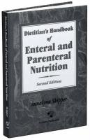 Dietitian's Handbook of Enteral and Parenteral Nutrition - Skipper, Annalynn