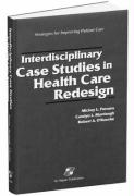 Interdisciplinary Case Studies in Health Care Redesign - Parsons, Mickey L.; Parsons