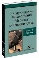 An Introduction to Homeopathic Medicine in Primary Care - Skinner, Sidney Elizabeth; Skinner, David Ed.