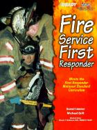 Fire Service First Responder - Limmer, Daniel; Grill, Mike; Grill, Michael