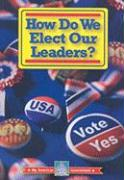 How Do We Elect Our Leaders? - Thomas, William David