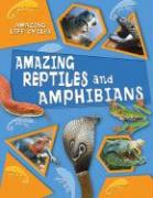 Amazing Reptiles and Amphibians - Williams, Brian