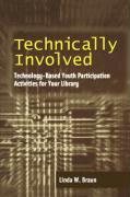 Technically Involved - Braun, Linda W.