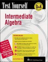 Test Yourself: Intermediate Algebra - Van Glabak, Joan; Jones, Charles M.; Van, Deusen Kira