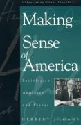 Making Sense of America: Sociological Analyses and Essays - Gans, Herbert