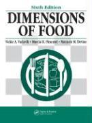 Dimensions of Food - Vaclavik, Vickie A. , PH. D.; Pimentel, Marcia H. , M. S.; Devine, Marjorie M. , PH. D.