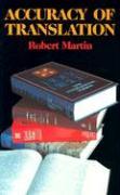 Accuracy of Translation - Martin, Robert