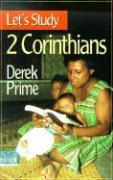 Let's Study 2 Corinthians - Prime, Derek