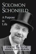 Solomon Schonfeld: A Purpose in Life - Taylor, Derek
