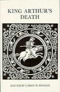 King Arthur's Death - Benson, Larry; Benson