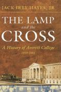 The Lamp and the Cross: Averitt - Hayes, J. I.; Hayes, Jack