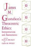 James M. Gustafson's Theocentric Ethics