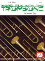 More Fun with the Trombone - Bay, William