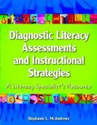 Diagnostic Literacy Assessments and Instructional Strategies: A Literacy Specialists Resource - McAndrews, Stephanie L.