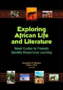 Exploring African Life and Literature: Novel Guides to Promote Socially Responsive Learning