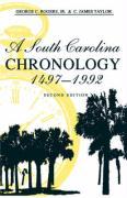 A South Carolina Chronology, 1497-1992 - Rogers, George C.
