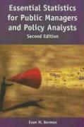 Essential Statistics for Public Managers and Policy Analysts - Berman, Evan M.