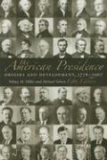 The American Presidency: Origins and Development, 1776-2007 - Milkis, Sidney M.; Nelson, Michael