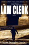 The Law Clerk - Gerber, Scott Douglas; Riffe, Vern