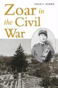 Zoar in the Civil War - Webber, Philip E.